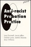 Anti-Racist Probation Practice  by  Lena Dominelli