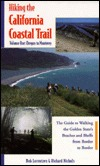 Hiking the California Coastal Trail: A Guide to Walking the Golden States Beaches and Bluffs from Border to Border Bob Lorentzen