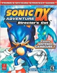 Sonic Adventure DX: Primas Official Strategy Guide  by  Bryan Stratton