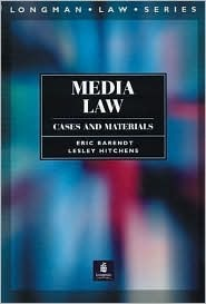 Media Law: Cases and Materials Eric Barendt