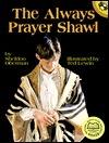 The Always Prayer Shawl Sheldon Oberman