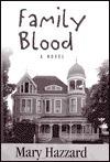 Family Blood Mary Hazzard