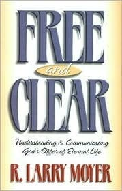 Free and Clear R. Larry Moyer