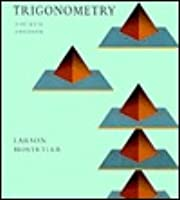 Trigonometry: A Graphing Approach  by  Ron Larson