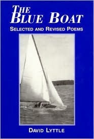 The Blue Boat: Selected and Revised Poems  by  David Lyttle