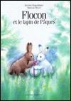Flocon Lapin Paques Fr Hop Eas Sur  by  Kathrin Siegenthaler