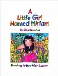 A Little Girl Named Miriam Dina Rosenfeld