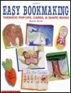 Easy Bookmaking  by  Natalie Walsh