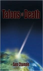 Talons of Death  by  Sam Champie
