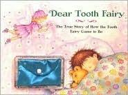 Dear Tooth Fairy Kath Mellentin