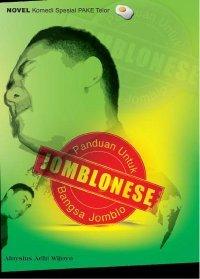 Jomblonese Panduan Untuk Bangsa Jomblo Aloysius Adhi Wijoyo