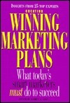 Creating Winning Marketing Plans: Planning, Strategies and Objectives Sidney J. Levy