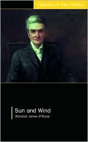 Sun and Wind  by  Standish J. OGrady