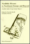 Neolithic Houses in North-West Europe and Beyond Julian Thomas