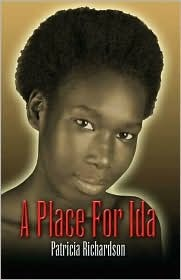 A Place for Ida  by  Patricia Richardson
