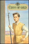Cross of Gold: 1615  by  Mary Z. Holmes