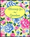 Blessings for Grandma Sarah M. Hupp