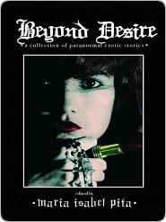 Beyond Desire Maria Isabel Pita