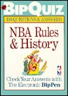 Bipquiz: Nba Rules & History : 100 Questions & Answers (Bipquiz Series)  by  Sanford Hoffman