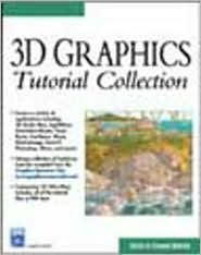 3D Graphics Tutorial Collection [With CD] Shamms Mortier