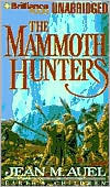 The Mammoth Hunters (Earths Children, #3)  by  Jean M. Auel