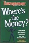 Wheres the Money?  by  Art Beroff