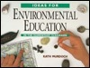 Ideas for Environmental Education: In the Elementary Classroom  by  Kath Murdoch