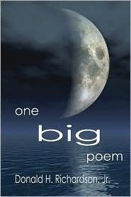 One Big Poem  by  Donald H. Richardson