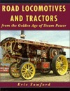 Road Locomotives and Tractors Eric Sawford