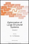Optimization of Large Structural Systems (NATO Science Series E: (closed))  by  G. Rozvany