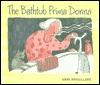Bathtub Prima Donna  by  Anne Brouillard