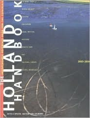Holland Handbook: 2003-2004: The Indispensable Reference Book for the Expatriate  by  XPatMedia