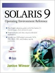 Solaris 9 Operating Environment Reference  by  Janice Winsor