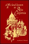 The Land Known As Alta California Regina V. Phelan