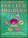 Campus-Free College Degrees  by  Marcie Kisner Thorson