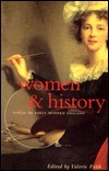 Women & History: Voices of Early Modern England  by  Valerie Frith