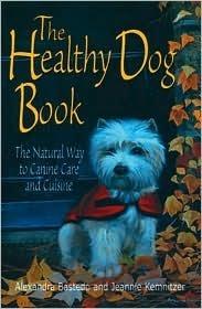 The Healthy Dog Book  by  Alexandra Bastedo