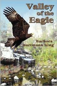 Valley Of The Eagle Barbara, Hartmann King