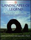 Landscapes of Legend: The Secret Heart of Britain John Matthews