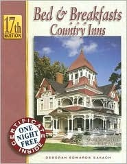Bed & Breakfasts And Country Inns, 17th Edition Deborah Edwards Sakach
