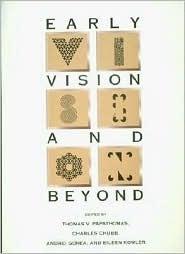 Early Vision and Beyond Thomas V. Papathomas