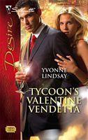 Tycoons Valentine Vendetta (Silhouette Desire, #1854)  by  Yvonne Lindsay
