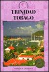 Trinidad & Tobago  by  Patricia R. Urosevich