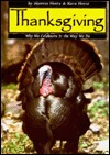 Thanksgiving: Why We Celebrate It The Way We Do  by  Martin Hintz