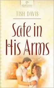 Safe In His Arms  by  Tish Davis