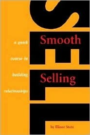Smooth Selling  by  Elinor Stutz