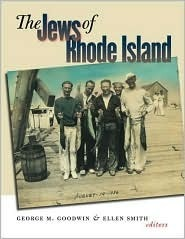 The Jews of Rhode Island  by  George M. Goodwin