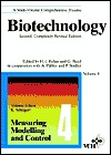 Biotechnology, Measuring, Modelling, and Control  by  H.-J. Rehm