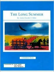 The Long Summer Dorothy E. Miller