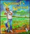 Samuels Sprout  by  Angela Shelf Medearis